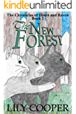 The New Forest (The Chronicles of Dawn and Raven Book 2)