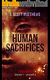 Human Sacrifices (Tokyo Noir Season 1 Book 3)