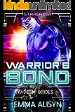 Warrior's Bond (Yadeshi Brides Book 1)