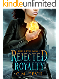 Rejected Royalty (Rime & Pyre Book 1)
