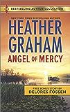 Angel of Mercy & Standoff at Mustang Ridge