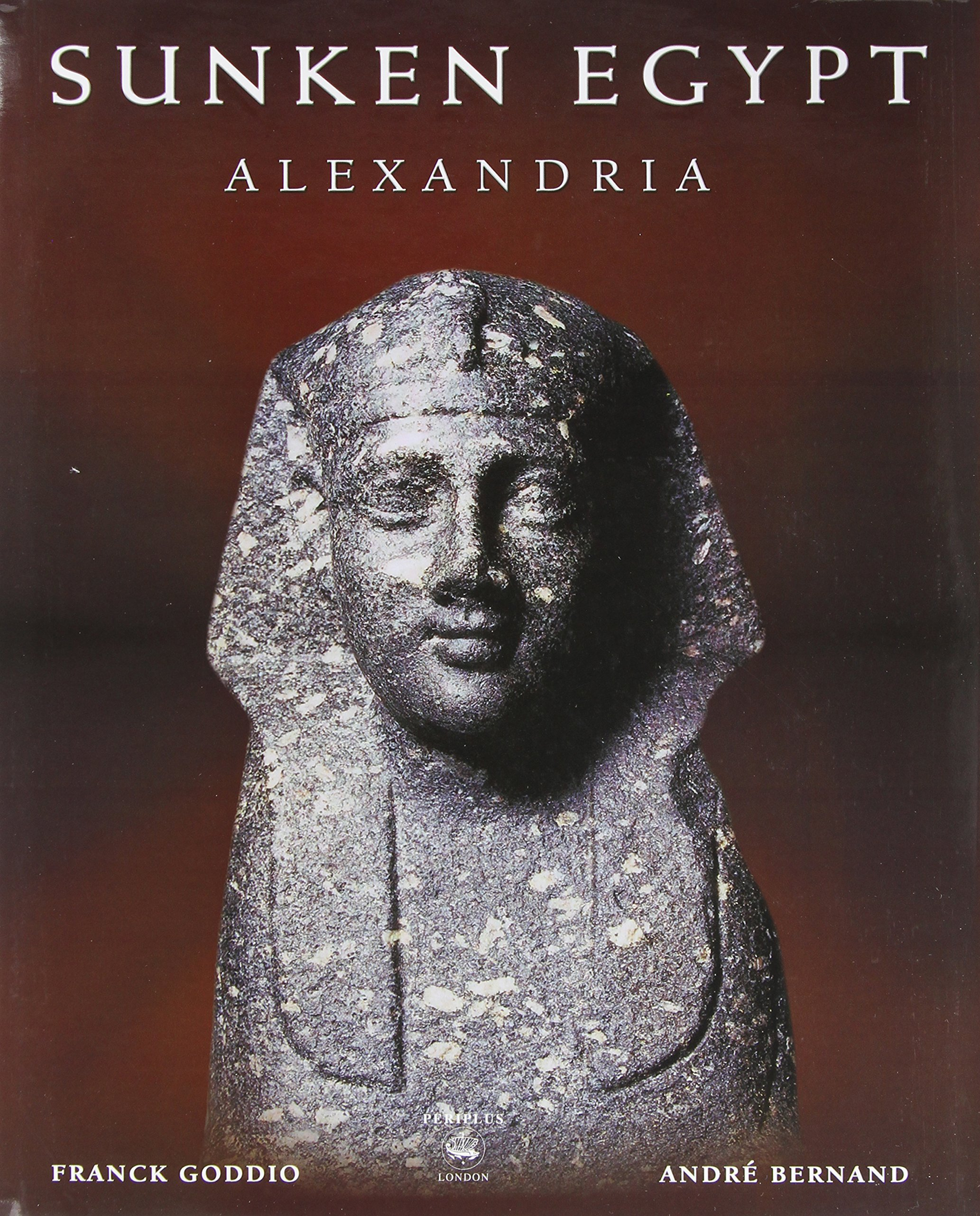 Download Sunken Egypt - Alexandria pdf epub