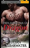 Enflammé par le dragon: Romance gay fantastique