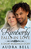 Kimberly Falls in Love: A Short Romance Story (The Love Series Book 11)