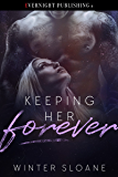 Keeping Her Forever