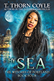 By Sea (The Witches of Portland Book 4)