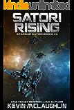 Satori Rising: Starship Satori Books 1-3 (Starship Satori Omnibus)
