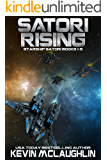 Satori Rising: Starship Satori Books 1-3 (Starship Satori Omnibus Book 1)