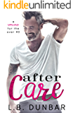 After Care: a romance for the over 40 (Sexy Silver Foxes)