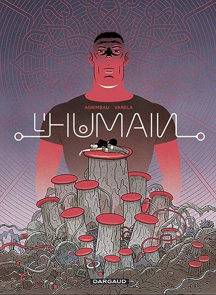 Lhumain (French Edition) eBook: Agrimbau, Diego, Varela, Lucas: Amazon.es: Tienda Kindle