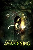 Awakening (The Dark Rituals Book 1)