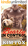 Bearly In Control: Edwin and Grace (Werebears of New Hampshire Book 2)