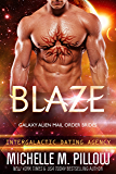 Blaze: Galaxy Alien Mail Order Brides (Intergalactic Dating Agency)
