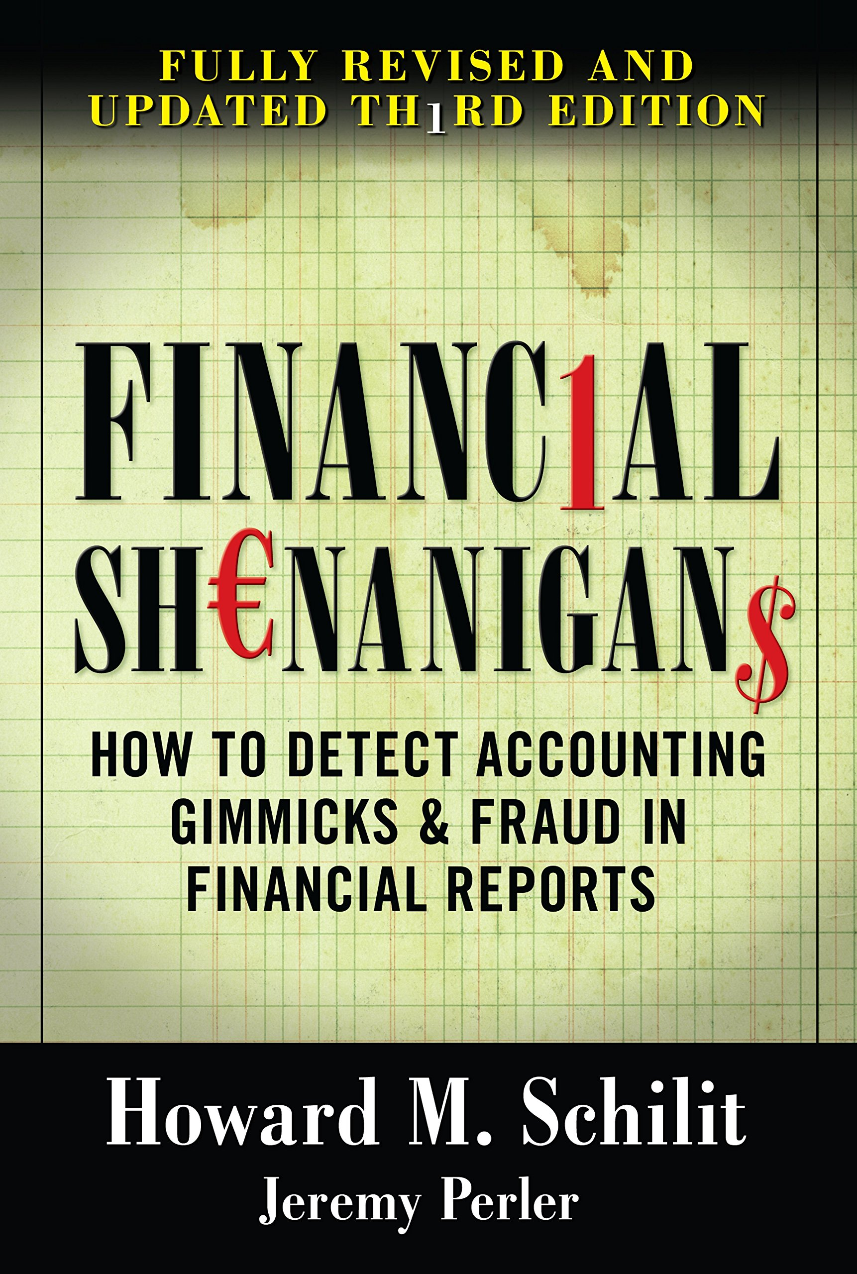 Buy Financial Shenanigans: How to Detect Accounting Gimmicks & Fraud in Financial  Reports, Third Edition Book Online at Low Prices in India | Financial ...