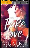Fake Love (Fake Fiance Novella)