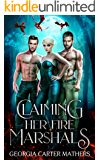 Claiming Her Fire Marshals: A Paranormal Reverse Harem Prologue (Hot Addictions Book 1)