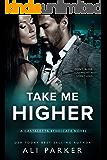 Take Me Higher: A Castaletta Syndicate Novel