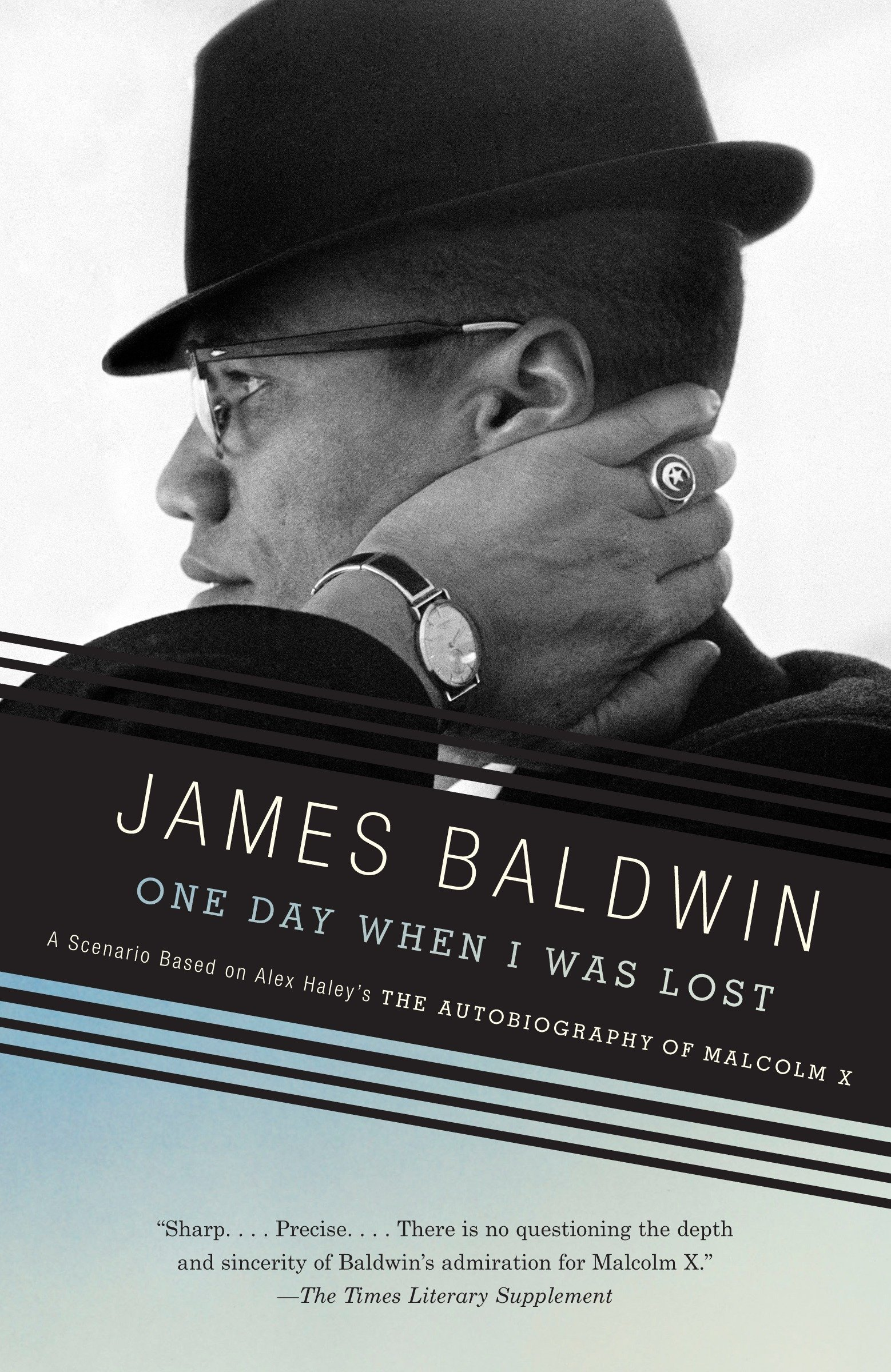 Amazon One Day When I Was Lost A Scenario Based On Alex Haleys The Autobiography Of Malcolm X Vintage International 9780307275943 James Baldwin