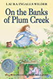 On the Banks of Plum Creek (Little House Book 4)