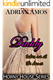 Daddy Takes Me at the Dance (TABOO Horny House Series) (English Edition)