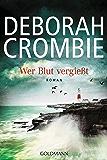 Wer Blut vergießt: Die Kincaid-James-Romane 15 - Roman (German Edition)