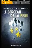 Le Berceau de la peur (French Edition)