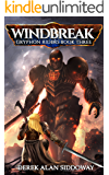 Windbreak: Gryphon Riders Book Three (Gryphon Riders Trilogy 3)
