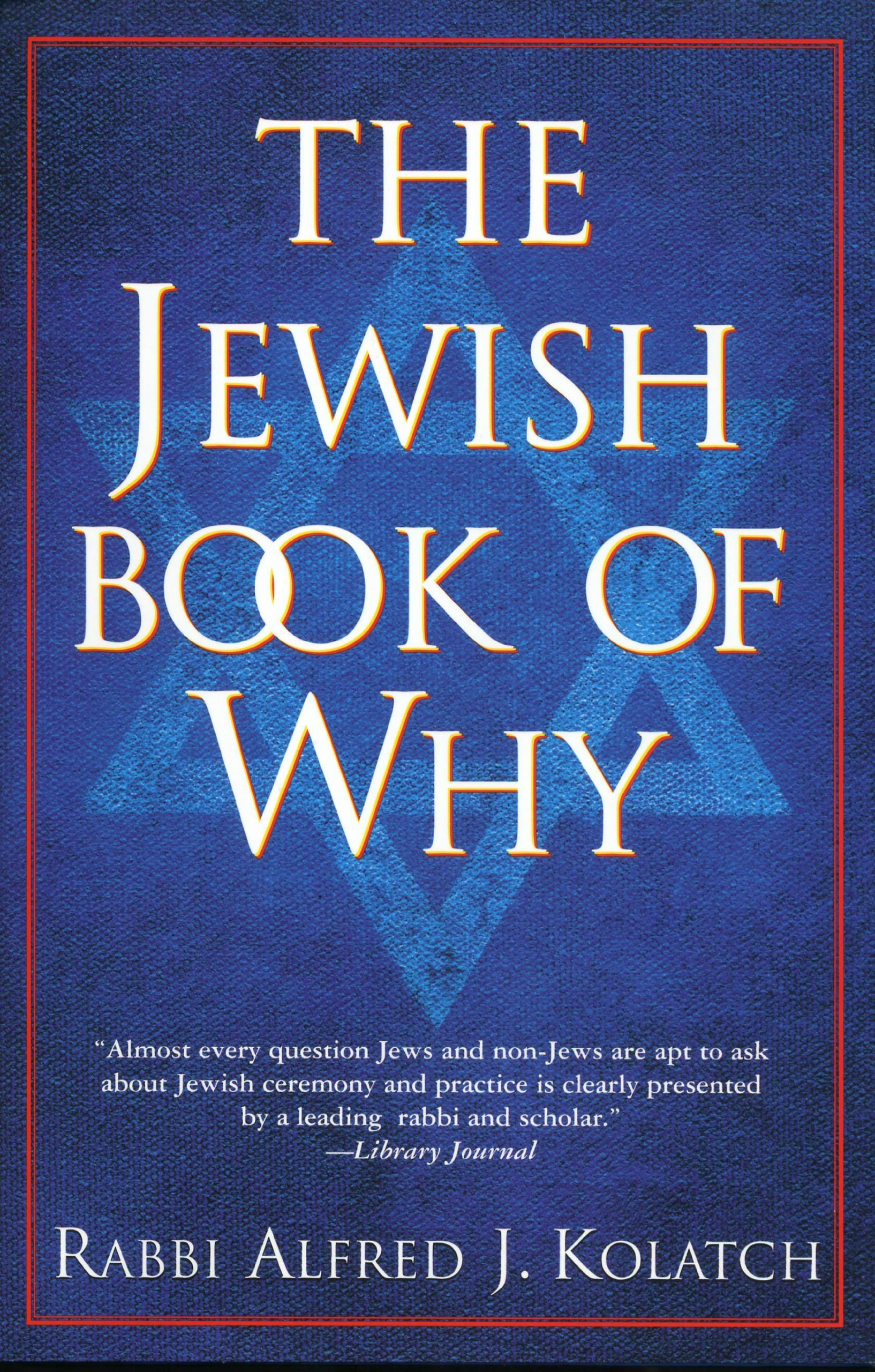 Jewish Book of Why: Amazon.co.uk: Alfred J. Kolatch: 9780824602567: Books