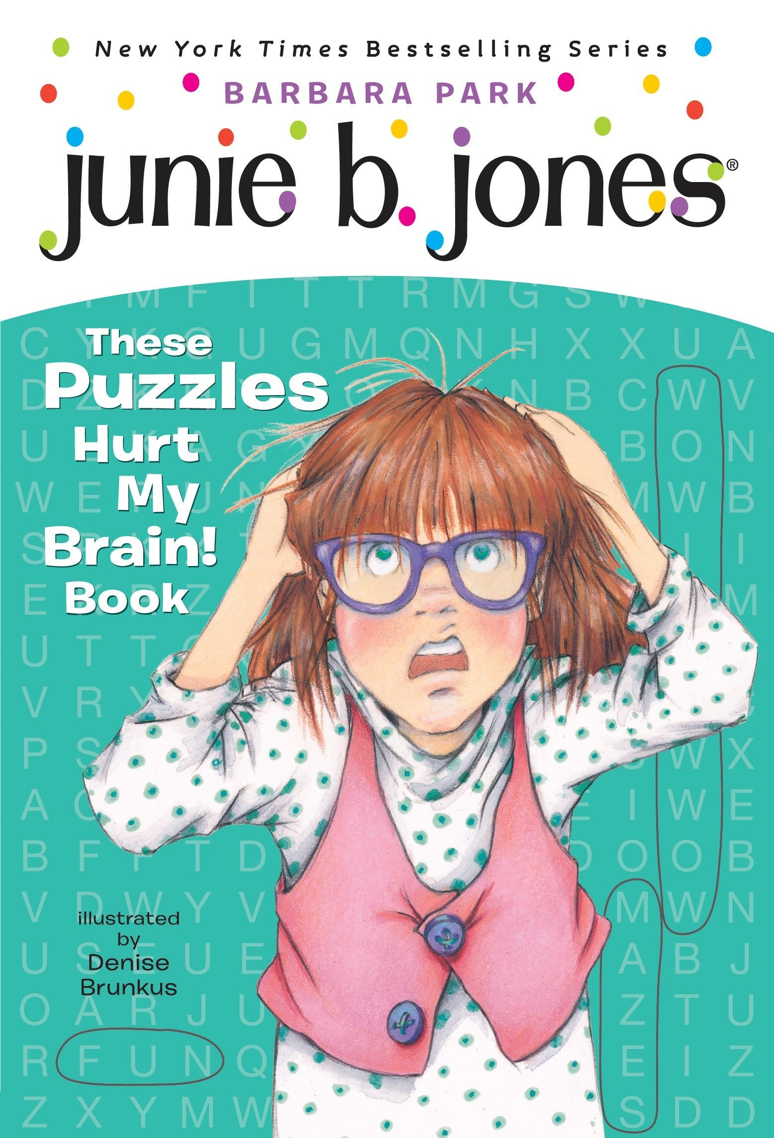 Read Online Junie B. Jones: These Puzzles Hurt My Brain! Book pdf