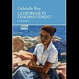La Détresse et l'Enchantement (Boréal compact t. 7) (French Edition)
