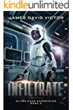 Infiltrate (Silver Cane Chronicles Book 3)