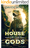 The House Of The Gods (English Edition)