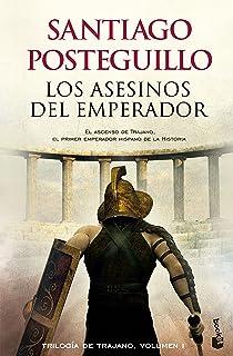 Los asesinos del emperador: El ascenso de Trajano, el primer emperador hispano de la
