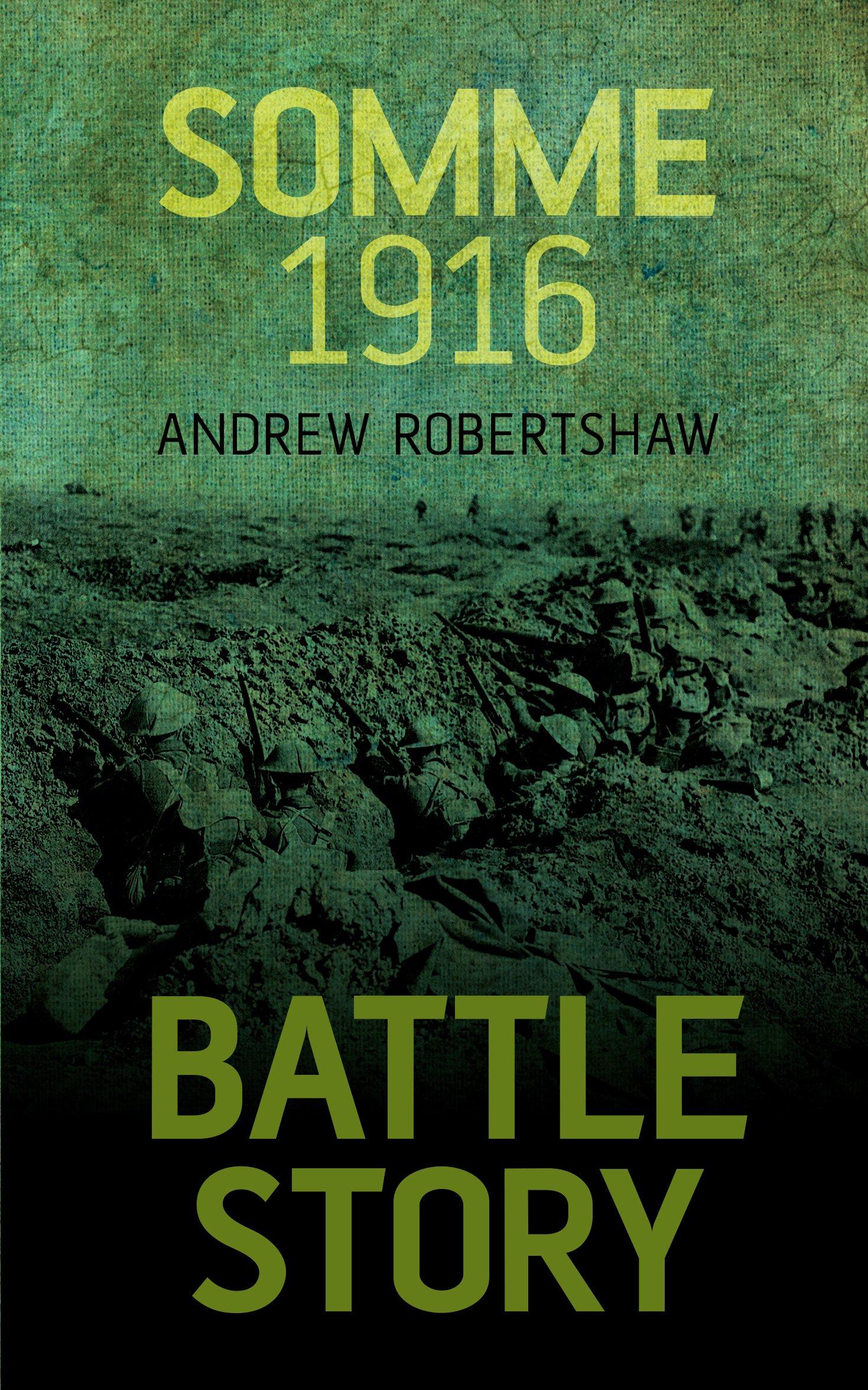 Somme 1916 (Battle Story) pdf epub