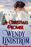 A Christmas Promise: A Sweet & Clean Historical Romance (Second Chance Brides Book 6)
