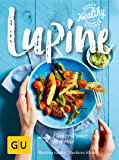 Lupine: Flower-Power-Proteine (Happy Healthy Kitchen)