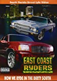 East Coast Ryders: How We Ryde in the Dirty South
