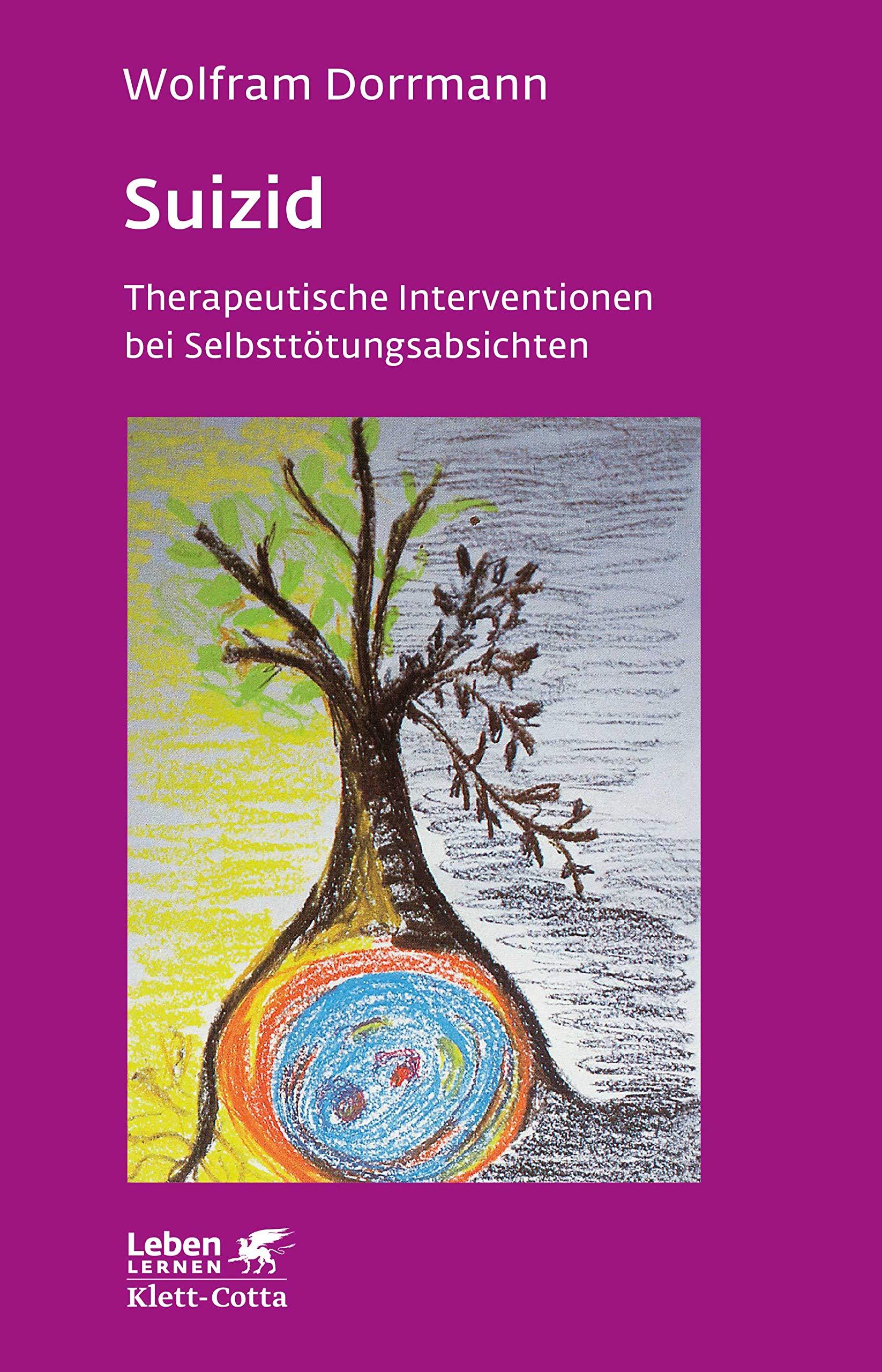 Suizid  Therapeutische Interventionen Bei Selbsttötungsabsichten  Leben Lernen