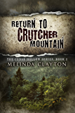 Return to Crutcher Mountain (Cedar Hollow Series Book 2)