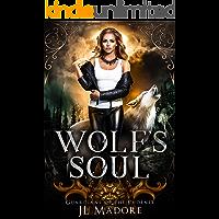 Wolf's Soul: A Reverse Harem Shifter Romance (Guardians of the Phoenix Book 2)