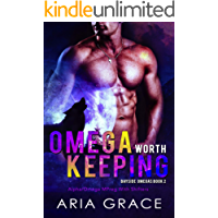 Omega Worth Keeping: Alpha/Omega MPreg With Shifters (Bayside Omegas Book 2)