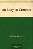 An Essay on Criticism (English Edition)