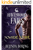 Nowhere to Hide (Havenwood Falls Book 10)