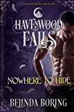 Nowhere to Hide: A Havenwood Falls Novella