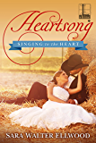 Heartsong (Singing to the Heart)