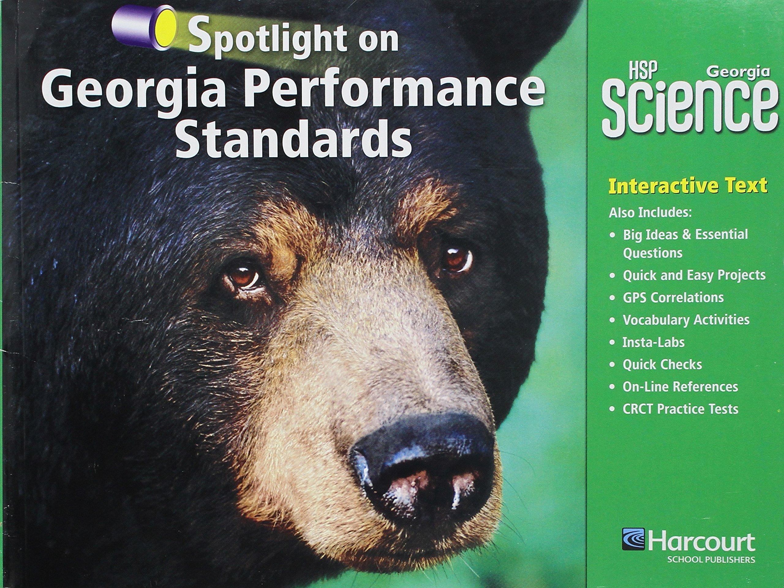 Harcourt School Publishers Science: GA Spotlight/Performance Standard  Student Edition Science 09 Grade 4: HARCOURT SCHOOL PUBLISHERS:  9780153783951: ...