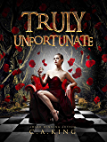 Truly Unfortunate (Welcome To Knollville Book 1)