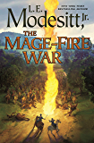 The Mage-Fire War (Saga of Recluce Book 21)
