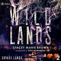 Wild Lands: Savage Lands, Book 2