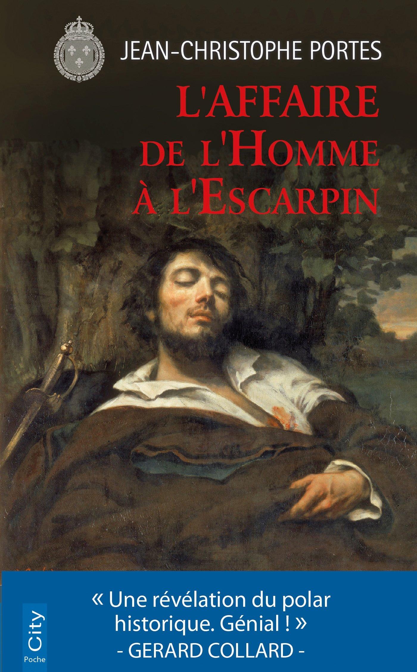 L'affaire de l'homme à l'escarpin Poche – 23 mai 2018 Jean-Christophe Portes City Edition 2824612282 Romans francophones